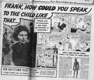"""Fig.13.a """"Frank, how could you speak to the child like that"""". Publicité pour Fleischmann's Yeast, Source inconnue, vers 1938 (détail). Source : J. Walter Thompson Company. 35mm Microfilm Proofs, 1906-1960 and undated. Reel 49."""