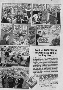 """Fig.4a. """"Don't Let Adolescent Hickies  keep you in the stag line"""". Publicité pour Fleischmann's Yeast. Chicago Sunday Tribune, November 28 1937 (détail). Source : J. Walter Thompson Company. 35mm Microfilm Proofs, 1906-1960 and undated. Reel 49."""