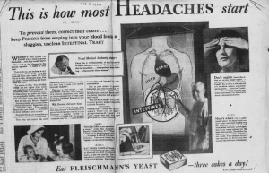 """Fig.11. """"This is how most headaches start"""". Publicité pour Fleischmann's Yeast, New Haven Evening Register, Wednesday May 13, 1931, p.21 (détail). Source : J. Walter Thompson Company. 35mm Microfilm Proofs, 1906-1960 and undated. Reel 49."""