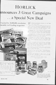 """V13. """"Horlick Announces 3 Great Campaigns…a Special New Deal"""". American Druggist, January 1929, p.99. La publicité s'adresse non pas aux consommateurs mais aux distributeurs du produit (pharmaciens en l'occurrence) : le medium est une revue spécialisée pour les pharmaciens et le discours qui promet une démultiplication des mediums publicitaires vise à inciter la distribution du produit."""