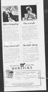 V20.Aftershopping. On cereals. Convalescent? Restful. Good Housekeeping, avril 1929, p.133. Quatre activités quasi rituelles sont distinguées : les femmes identifiées comme shoppeuses et attachées à la domesticité. Les enfants une fois encore enchaîné au devoir de nutrition et de croissance par le rituel du petit déjeuner. Après la maladie pour agrémenter et accélérer la convalescence. La fatigue et le besoin de sommeil avant. Mais derrière cette différenciation apparente, la femme est omniprésente : notamment à travers l'enfant qui refuse de prendre ses céréales, c'est la mère exaspérée qu'on cherche à séduire : You coax. You play a game. Still Sister dosent eat her cereal.
