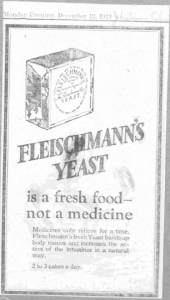 "Fig.4 ""A Fresh Food - not a medicine"". Publicité pour Fleischmann's Yeast, Monday Evening, 12 décembre 1921. Source : J. Walter Thompson Company. 35mm Microfilm Proofs, 1906-1960 and undated. Reel 26."
