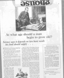"Fig. ""At what age should a man begin to grow old?» . Publicité pour Fleischmann's Yeast, source inconnue, v. 1921. Source : J. Walter Thompson Company. 35mm Microfilm Proofs, 1906-1960 and undated. Reel 26. La question même interroge les limites conventionnelles entre les âges."
