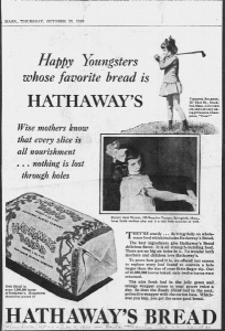 Fig.2 Happy youngsters whose favorite bread is Hathaway. Publicité pour Hathaway Baking Co. The Salem Evening News, 23 octobre 1930. Source : J. Walter Thompson Company. 35mm Microfilm Proofs, 1906-1960 and undated. Reel 12.