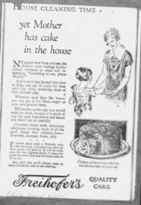 Fig.21 « Yet mother has cake in the home », Publicité pour Freihofer's Quality Cake, Philadelphia Record, 18 septembre 1926. Source : J. Walter Thompson Company. 35mm Microfilm Proofs, 1906-1960 and undated. Reel 9.