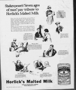 V7. Shakespeare's « Seven Ages of Man » pay tributes to Horlick's Malted Milk (1). Saturday Evening Post, 29 mars 1919. Source : J. Walter Thompson Company. 35mm Microfilm Proofs, 1906-1960 and undated. Reel 12.
