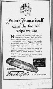 Fig.9 « From France itself », Publicité pour Freihofer's Fine Bread, Reading Eagle, 14 avril 1925. Source : J. Walter Thompson Company. 35mm Microfilm Proofs, 1906-1960 and undated. Reel 9.