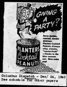 "Fig.29. ""Giving a Party?"". Publicité pour Planters's Cocktail Peanut. Columbus Dispatch. 24 décembre 1940. Source : J. Walter Thompson Company. 35mm Microfilm Proofs 1906-1960 and undated. Reel 60. Planters Nuts & Chocolate Co. (1943-1944)."