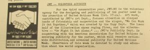 """Fig.157 - """"JWT Volunteer Activity"""". The J.W.T News. 23 août 1948. Vol.III, no.34, p.2. Source : J. Walter Thompson Company. Newsletter collection, 1910-2005. Box MN9 (1945-1950). Cette publicité met en valeur l'action bénévole de l'agence J. Walter Thompson en faveur de la United Nation Week : """"We can work it out together - or fight it out alone"""". Le pronom it désignant évidemment la guerre."""