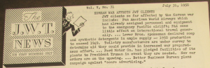 """Fig. 167 - """" Korean War Affects JWT Clients"""". J.W.T. News. 31 juillet 1950, Vol.V, no.31. Source : J. Walter Thompson Company. Newsletter collection, 1910-2005. Box MN9 (1945-1950). L'impact de la guerre est ici jugé positif : elle entraîne par exemple une augmentation du nombre des vols bénéfique pour les compagnies aériennes, un essor des ventes de savon (Levers) et permet à Ford de devenir le fournisseur officiel du gouvernement.  hausse des vols pour les compagnies aériennes ; hausse des ventes de savon (Levers) comme en 1916 ! ; Ford fournisseur officiel du gouvernement."""
